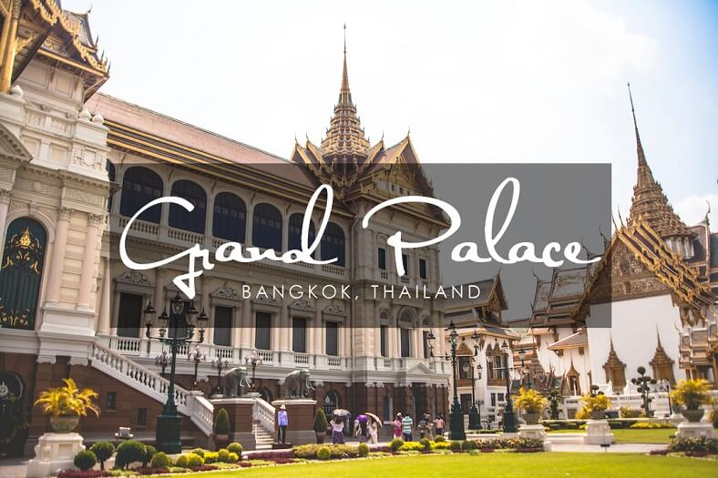 Grand Palace Bangkok - The Symbol Of Thailand Royalty ...