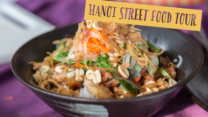 Street Asia Tour Blog – For Hanoi Foreign Tourists Cannot-miss A Food Travel Experience