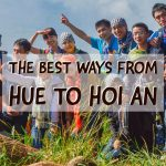 The best ways from Hue to Hoi An